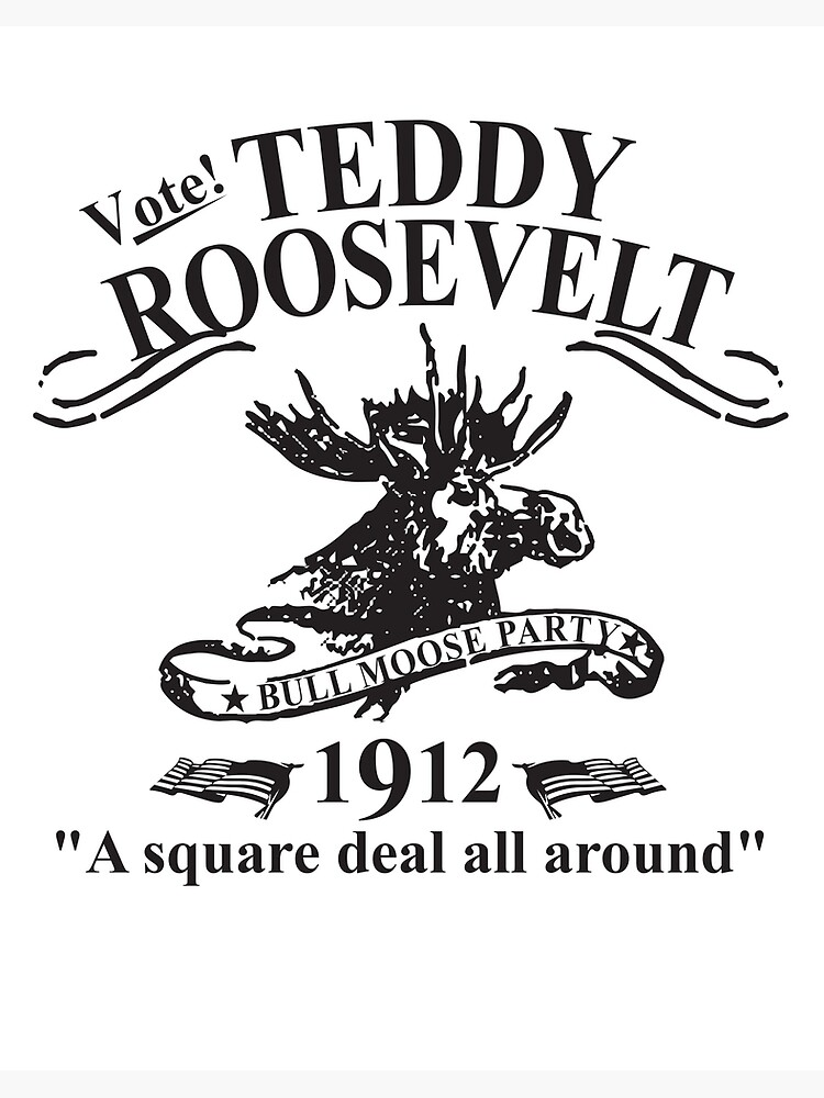 "Teddy Roosevelt Bull Moose Party "" Art Board Print by jtrenshaw ..."