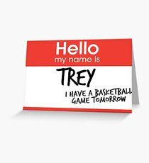 Hallo, mein Name ist Trey Rebe Grußkarte