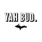 YAH BUD. Black + White by Elyse Boardman