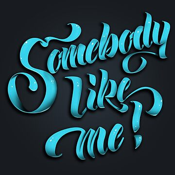 Somebody Like Me! by Spikt