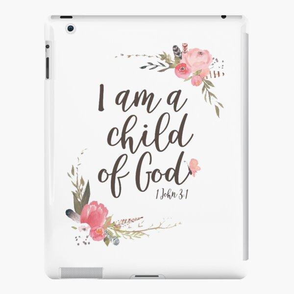 I am a child of God iPad Snap Case
