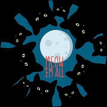 Meow 'Em All by kolbasound