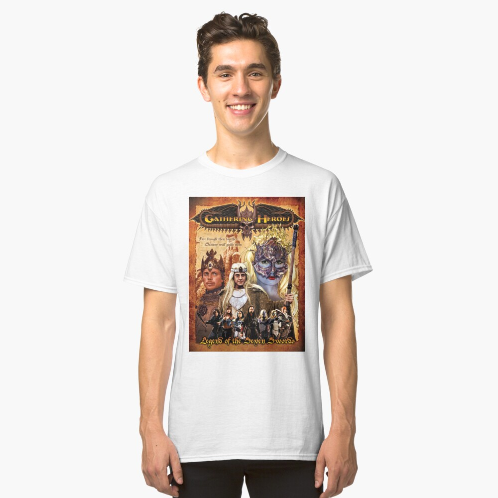 Gathering of Heroes: Legend of the Seven Swords Fantasy Poster Classic T-Shirt Front
