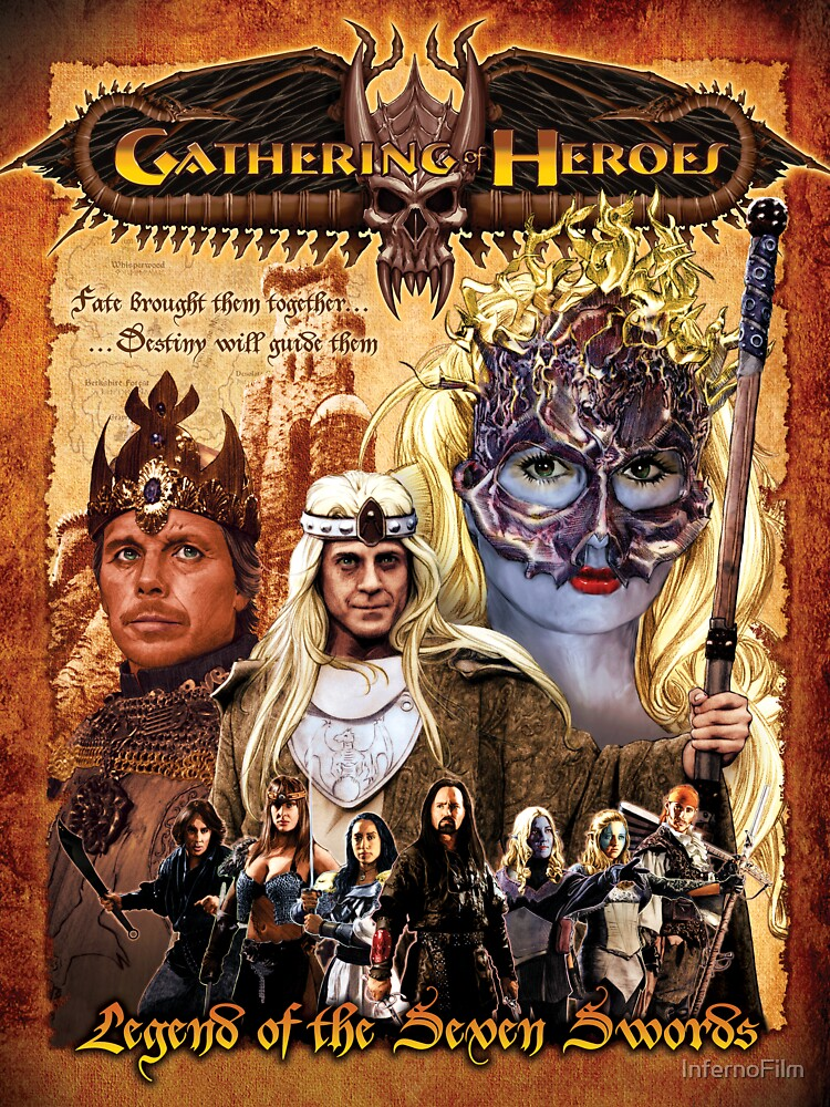 Gathering of Heroes: Legend of the Seven Swords Fantasy Poster by InfernoFilm