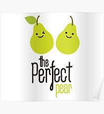 The perfect pear Poster