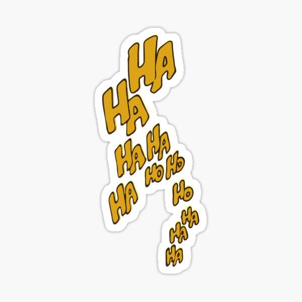 HAHAHA Sticker
