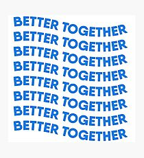 Better together Photographic Print