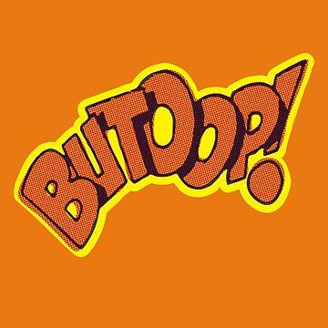 BUTOOP! by MStyborski