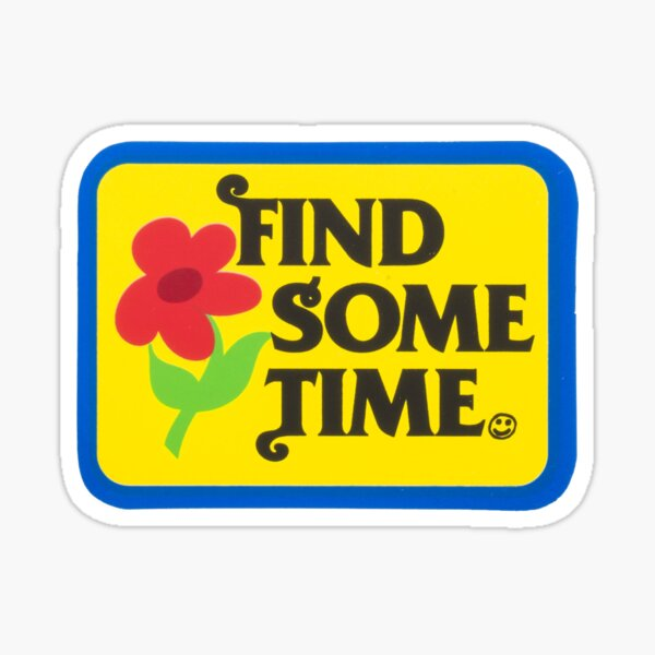 Find Sometime | Tyler The Creator Sticker