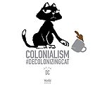 Decolonizing Cat - Coffee Mug by Badwinds Studios