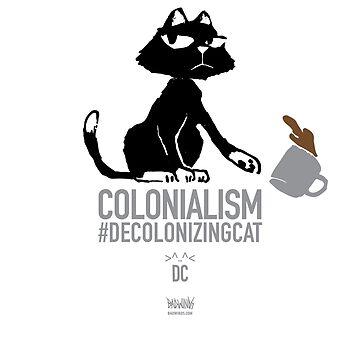 Decolonizing Cat - Coffee Mug by jnelson