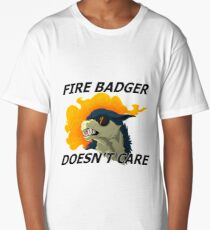 Fire Badger Doesn't Care Long T-Shirt