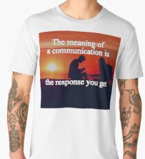 Meaning of a Communication Men's Premium T-Shirt