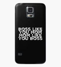 Boss Like You Mom Hülle & Skin für Samsung Galaxy