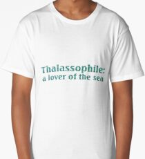 Thalassophile: A Lover Of The Sea Long T-Shirt
