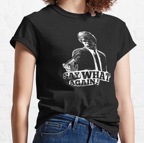 Pulp Fiction, Say What Again! Classic T-Shirt