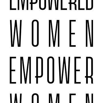 Empowered Women Empower Women by designite