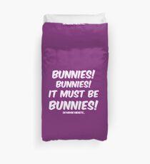 It must be bunnies Duvet Cover