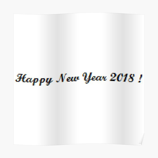 Happy New Year 2018 ! Poster