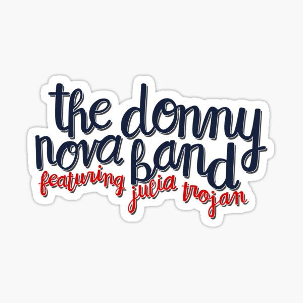 Donny Nova Band Script Sticker