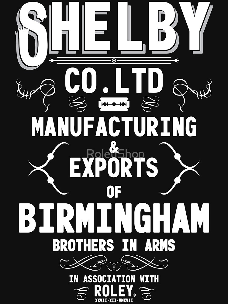 Shelby Company Limited by RoleyShop