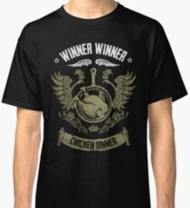 WINNER WINNER CHICKEN DINNER Classic T-Shirt