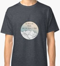 The Hills Are Alive With The Sound Of Music Classic T-Shirt