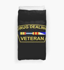 Drug Dealing Veteran Duvet Cover