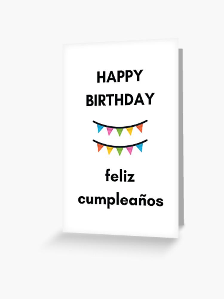 Carte De Vœux Feliz Cumpleanos Joyeux Anniversaire En Espagnol Et En Anglais Par Ideasforartists Redbubble