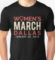 Dallas Texas Women's March January 20 2018 Unisex T-Shirt