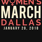 Dallas Texas Women's March January 20 2018 by oddduckshirts