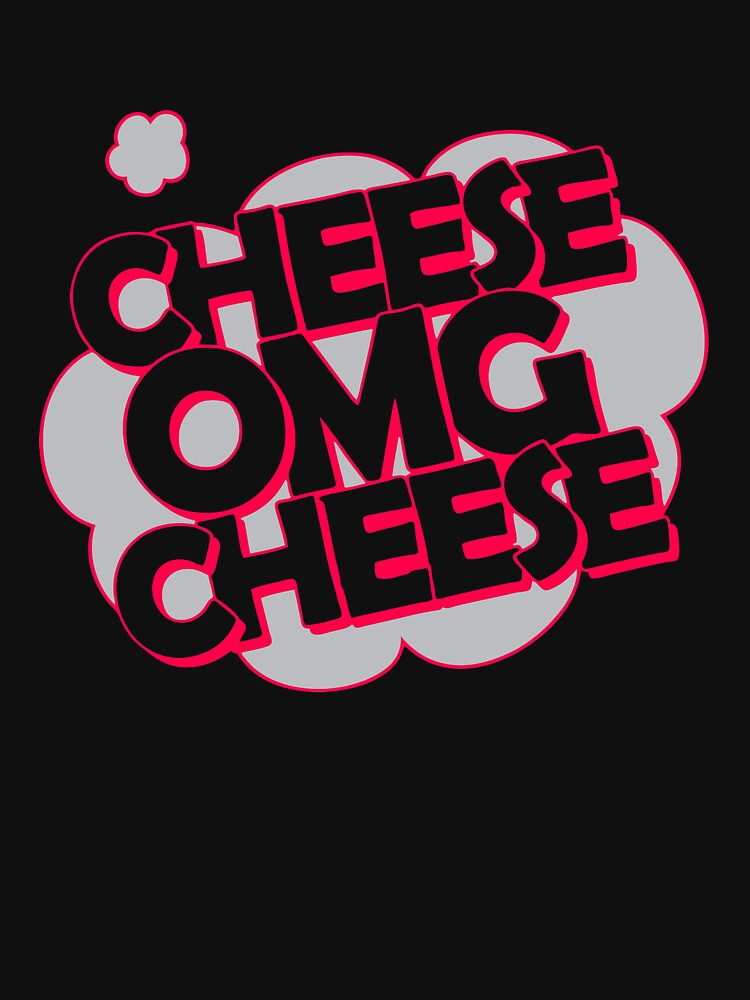 NEW NE313 Cheese Omg Cheese New Product by TioPionee