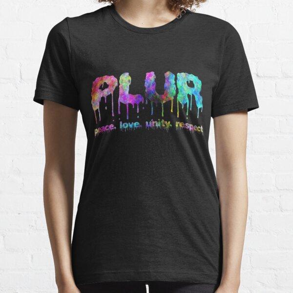 PLUR: Peace Love Unity Respect Essential T-Shirt