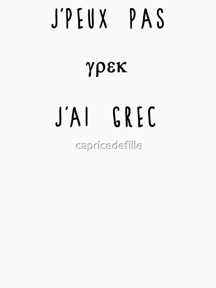 J'peux pas j'ai grec by capricedefille