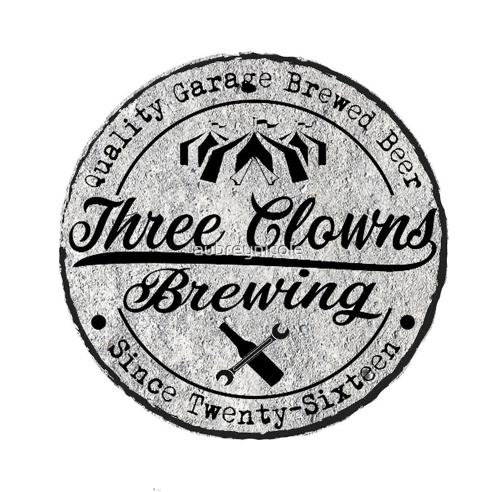 Three Clowns Brewing  by aubreynicole