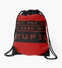 In Case of Stupid Drawstring Bag