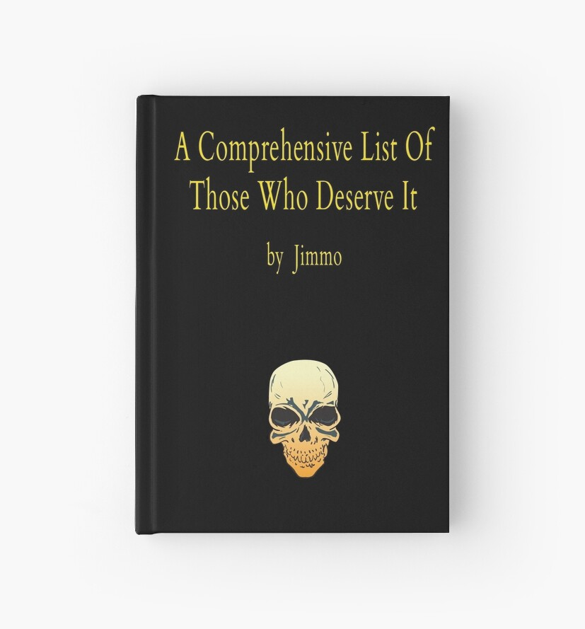 A Comprehensive List Of Those Who Deserve It by ElJimmo