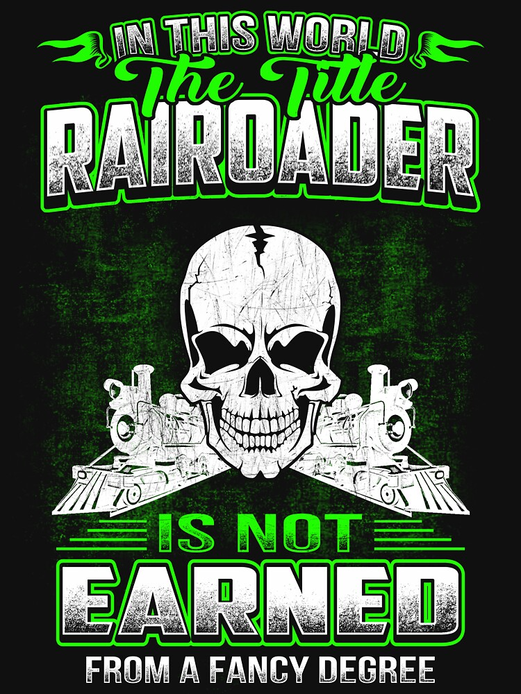 RAIROADER  HOURLY RATE HOW TO DO MY JOB by todayshirt