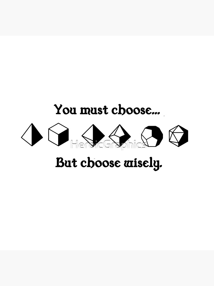 Choose Wisely by HeroicGraphics