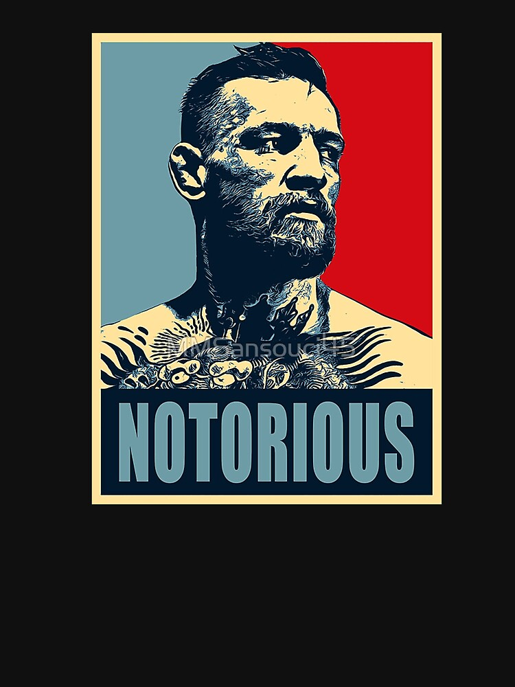 notorious by MMSansouci45