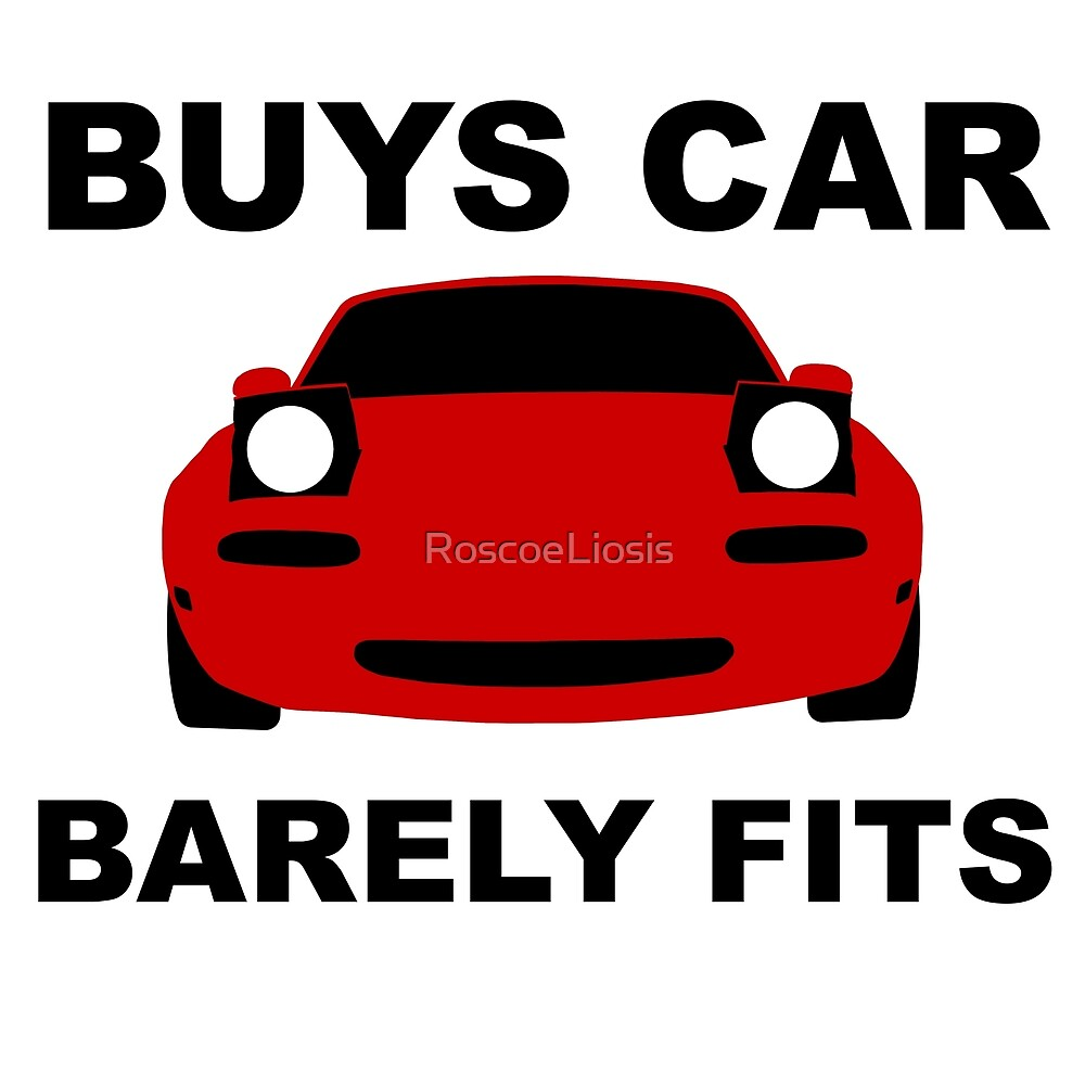 BARELY FITS (RED) NA MIATA by RoscoeLiosis