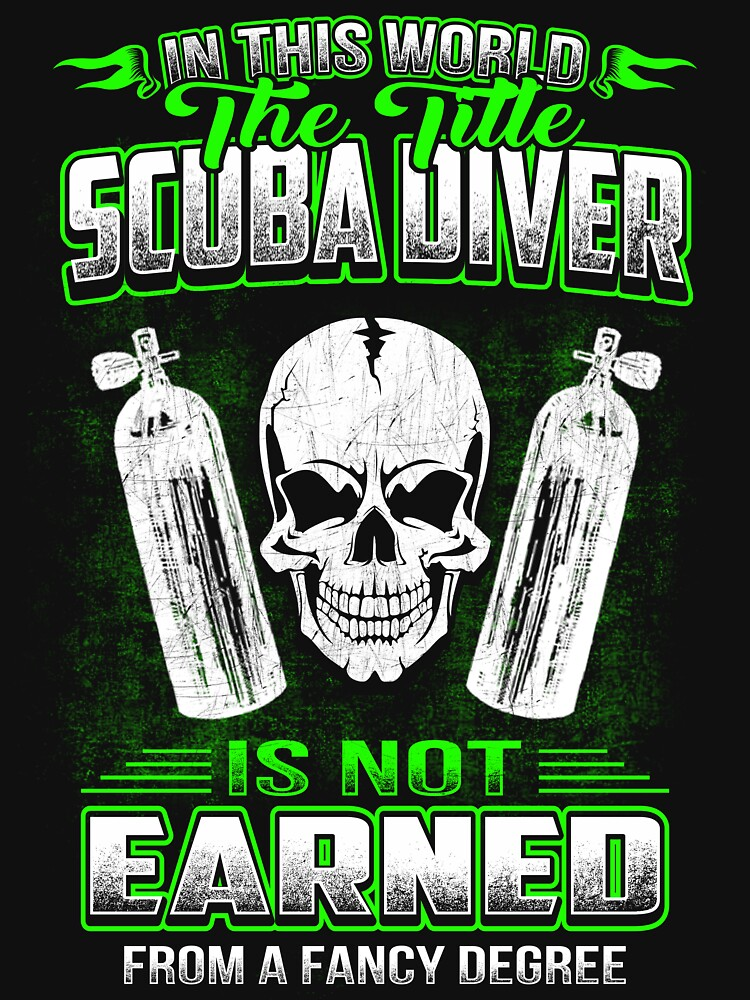 SCUBA DIVER  HOURLY RATE HOW TO DO MY JOB by todayshirt