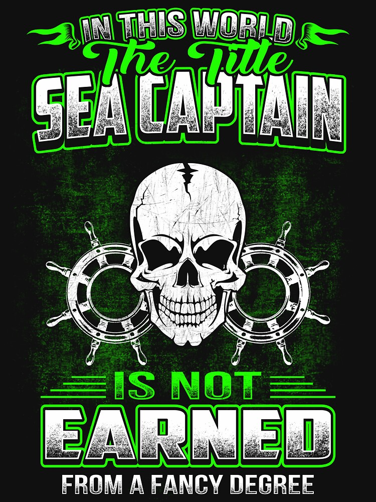 SEA CAPTAIN  HOURLY RATE HOW TO DO MY JOB by todayshirt