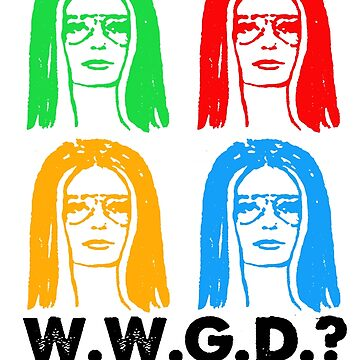 WHAT WOULD GLORIA DO? – WWGD  by remondvivi