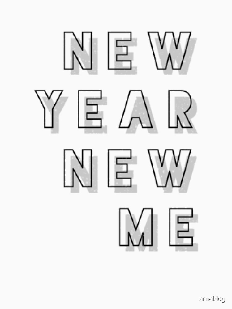 New Year New Me Shirt New Years Eve 2018 Presents Vintage Gifts by arnaldog