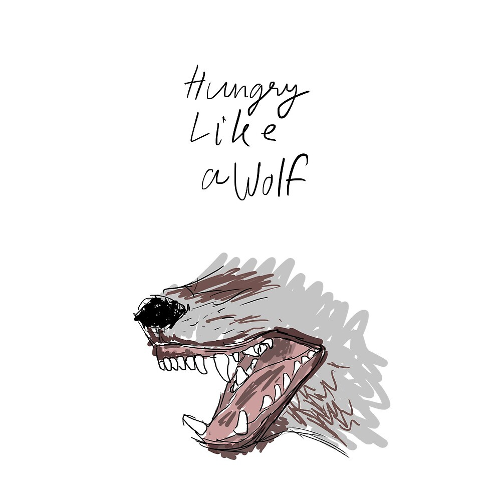 Hungry like a wolf by PumBK