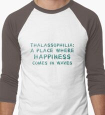 Thalassophilia A Place Where Happiness Comes In Waves Men's Baseball ¾ T-Shirt