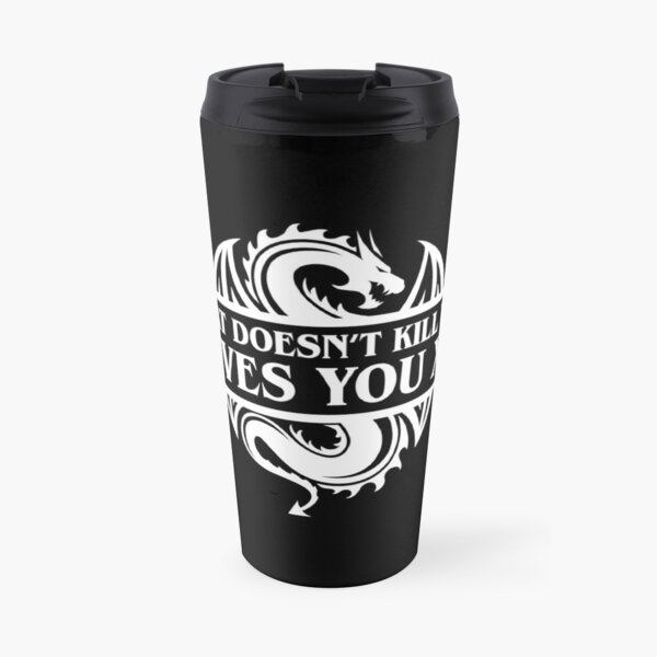 What Doesnt Kill You Give You XP Tabletop RPG Gaming Travel Mug