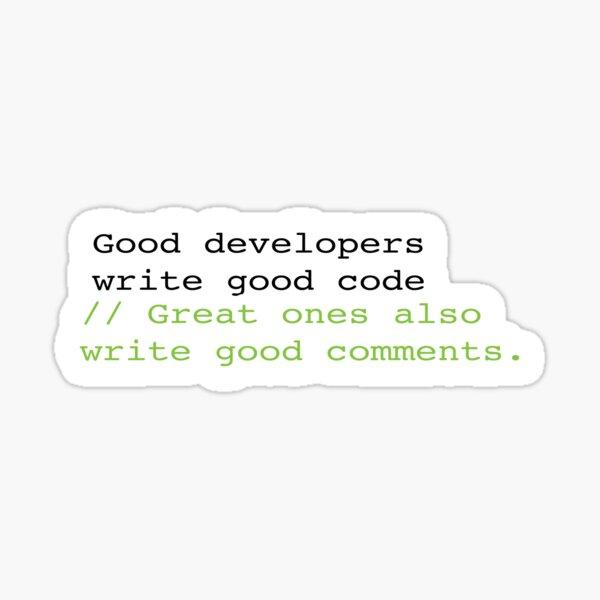 Los buenos desarrolladores escriben buen código PEGATINAS Pegatina
