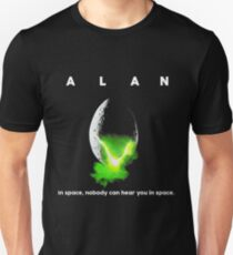 ALAN In Space Nobody Can Hear You In Space Unisex T-Shirt
